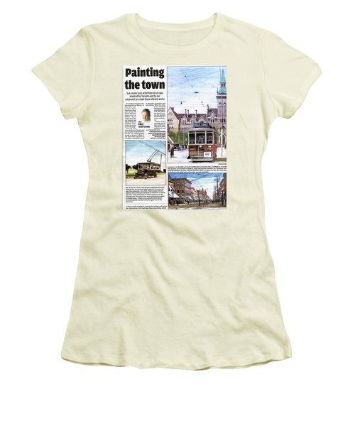Women's T-Shirt (Junior Cut) featuring the painting Toronto Sun Article Painting The Town by Kenneth M Kirsch