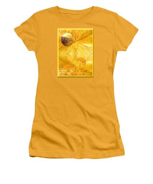 Women's T-Shirt (Junior Cut) featuring the digital art Healing In Golden World by Ray Tapajna