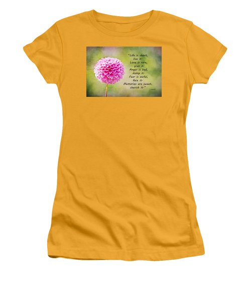 Life Is Short Women's T-Shirt (Junior Cut) by Trish Tritz