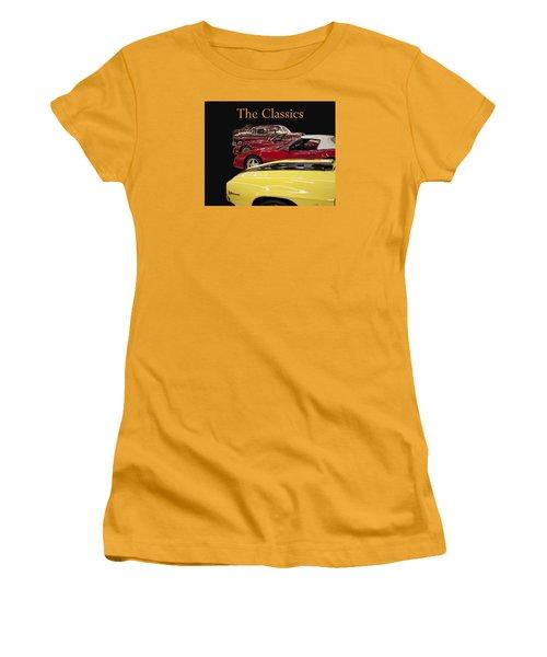 Women's T-Shirt (Junior Cut) featuring the photograph The Classics by B Wayne Mullins