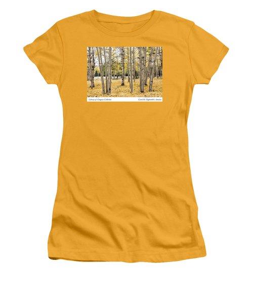 Aspens In Conejos County In Colorado, Near The New Mexico Border Women's T-Shirt (Junior Cut) by Carol M Highsmith