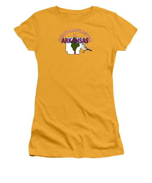 Everything's Better In Arkansas Women's T-Shirt (Athletic Fit)