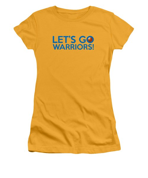 Let's Go Warriors Women's T-Shirt (Junior Cut) by Florian Rodarte