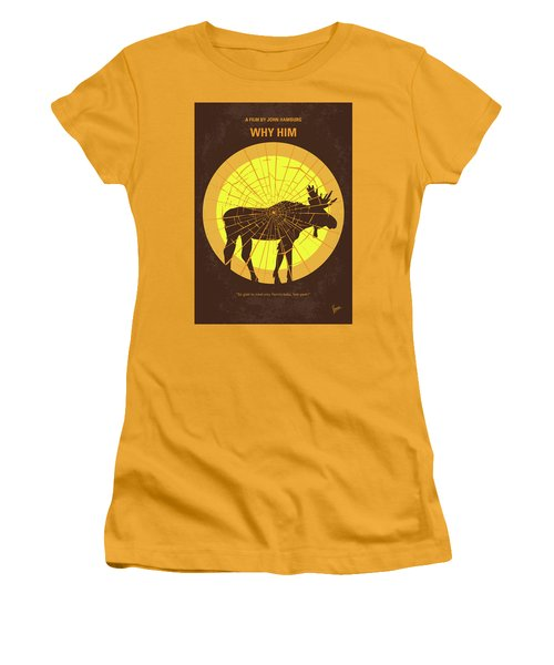 No859 My Why Him Minimal Movie Poster Women's T-Shirt (Athletic Fit)
