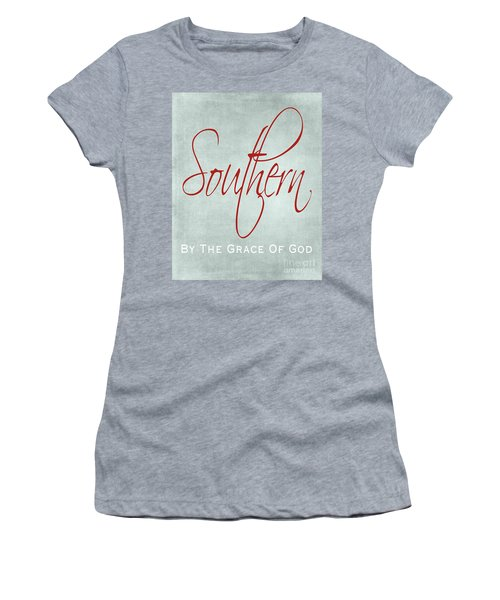 Southern By The Grace Of God Women's T-Shirt