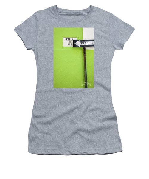 Spanish One Way Sign And Street Sign In Old San Juan Puerto Rico Women's T-Shirt