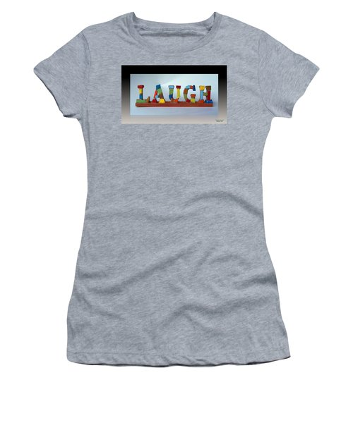 Women's T-Shirt featuring the mixed media Laugh by Cynthia Amaral