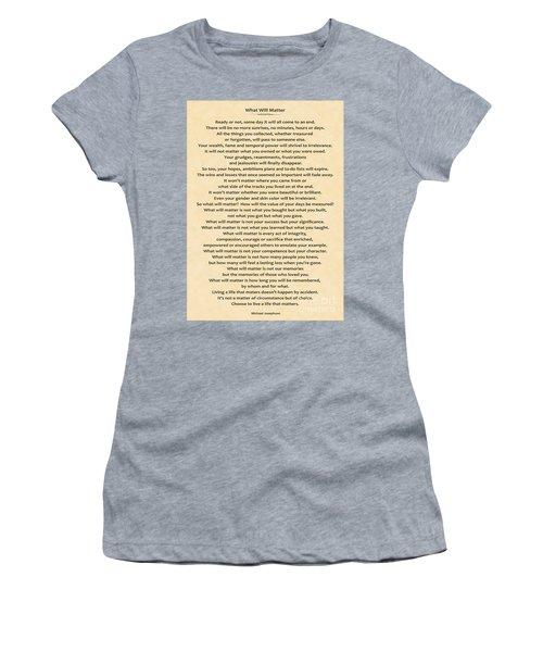161- What Will Matter Women's T-Shirt (Junior Cut) by Joseph Keane