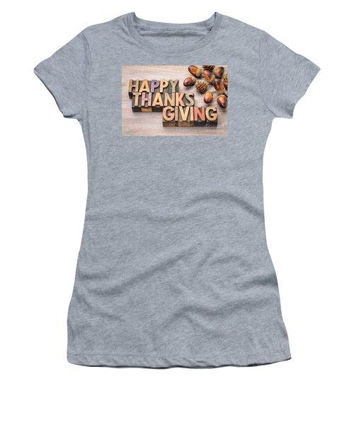 Happy Thanksgiving In Wood Type Women's T-Shirt