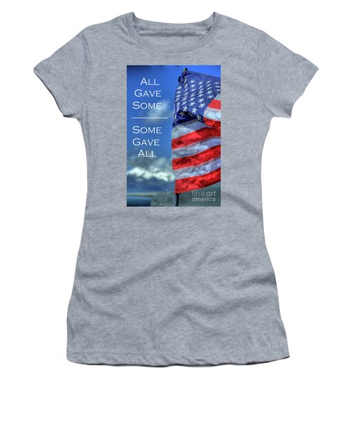 All Gave Some / Some Gave All Women's T-Shirt (Athletic Fit)