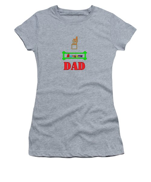 Women's T-Shirt featuring the digital art Awesome Dad by Judy Hall-Folde