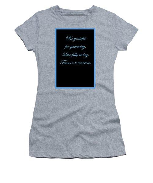 Be Grateful Women's T-Shirt
