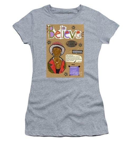 Believe Me Women's T-Shirt (Junior Cut) by Angela L Walker