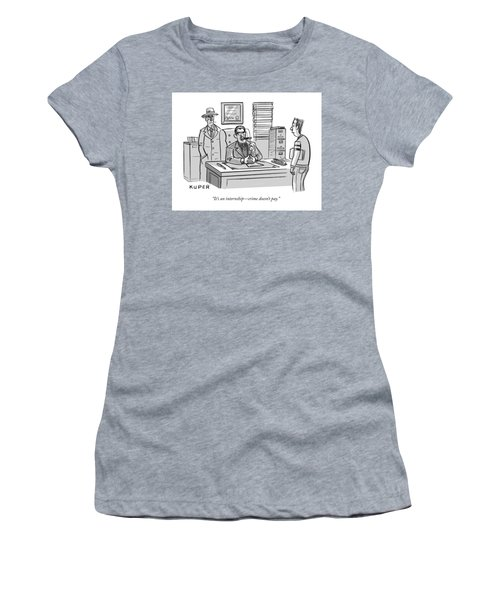 Crime Does Not Pay Women's T-Shirt