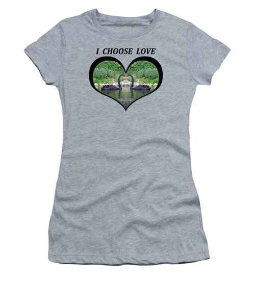 I Chose Love With Black Swans Forming A Heart Women's T-Shirt