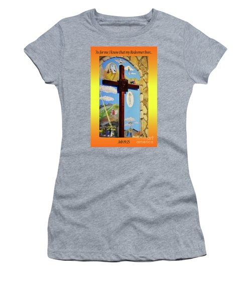 Women's T-Shirt (Junior Cut) featuring the photograph I Know My Redeemer Lives by Debby Pueschel