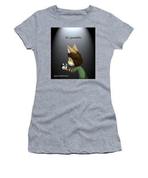 It's Possible Women's T-Shirt