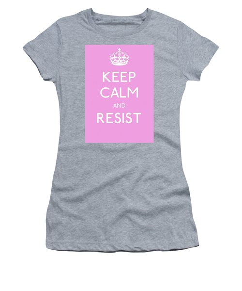 Keep Calm And Resist Women's T-Shirt