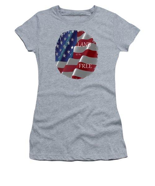 Land Of The Free Women's T-Shirt