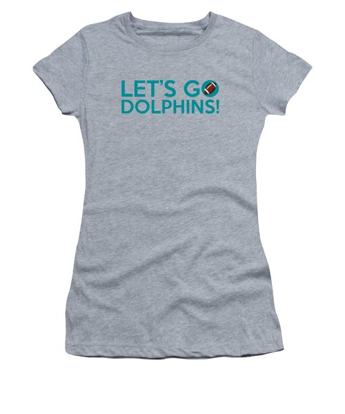 Let's Go Dolphins Women's T-Shirt