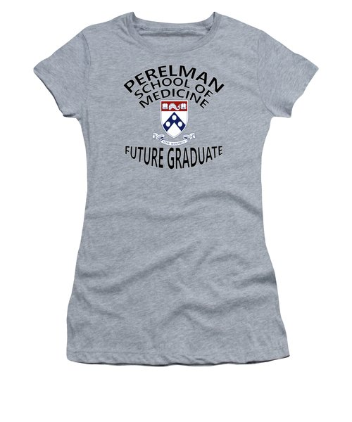 Perelman School Of Medicine Future Graduate Women's T-Shirt