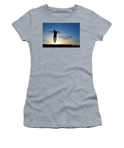 She Believed She Could So She Did Women's T-Shirt