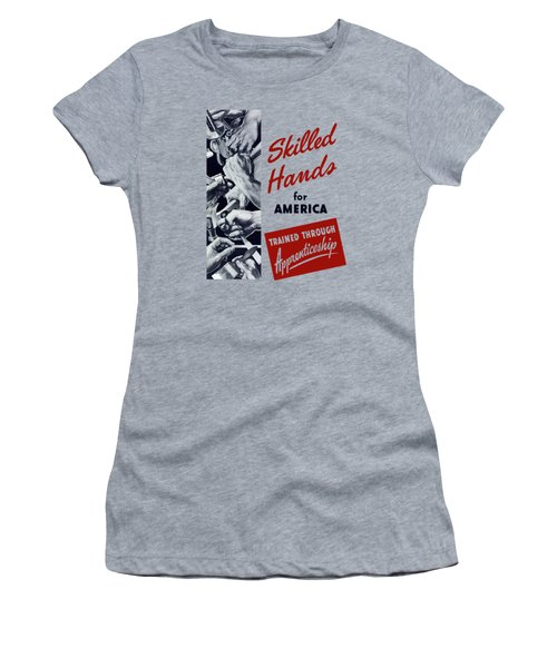 Women's T-Shirt (Junior Cut) featuring the mixed media Skilled Hands For America by War Is Hell Store