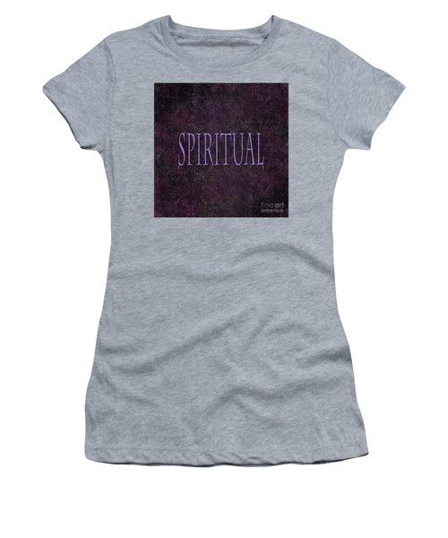 Spiritual Women's T-Shirt (Athletic Fit)