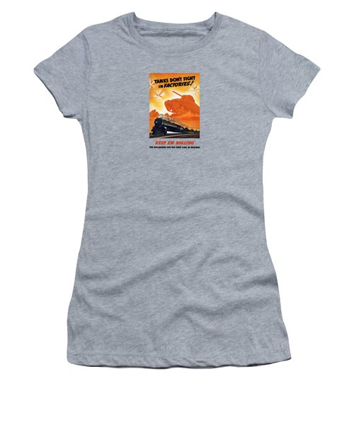 Tanks Don't Fight In Factories Women's T-Shirt (Athletic Fit)