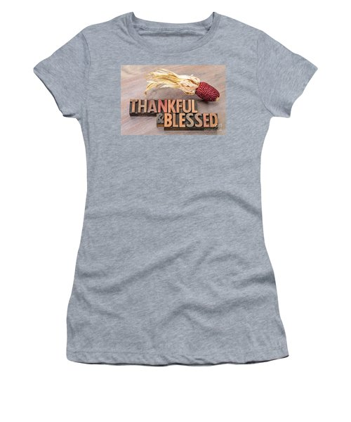 thankful and blessed - Thanksgiving theme Women's T-Shirt