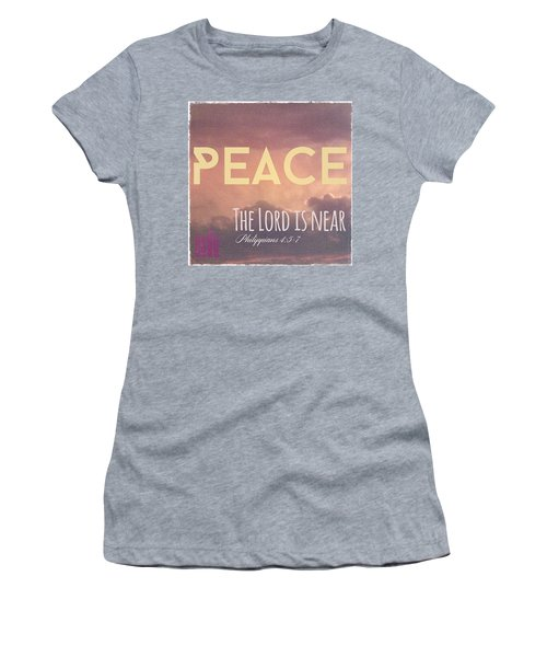 The Lord Is Near.  Do Not Be Anxious Women's T-Shirt