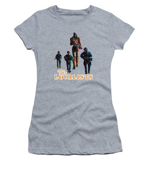 The Loyalists Women's T-Shirt