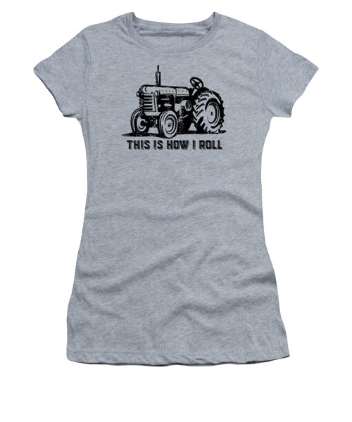 Women's T-Shirt featuring the digital art This Is How I Roll Tee by Edward Fielding