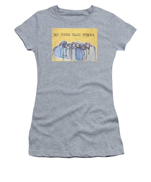 We Always Need Each Other Women's T-Shirt