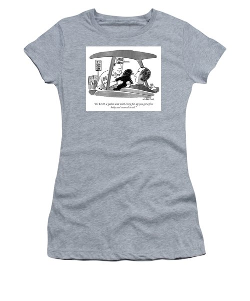You Get A Free Baby Seal Covered In Oil Women's T-Shirt