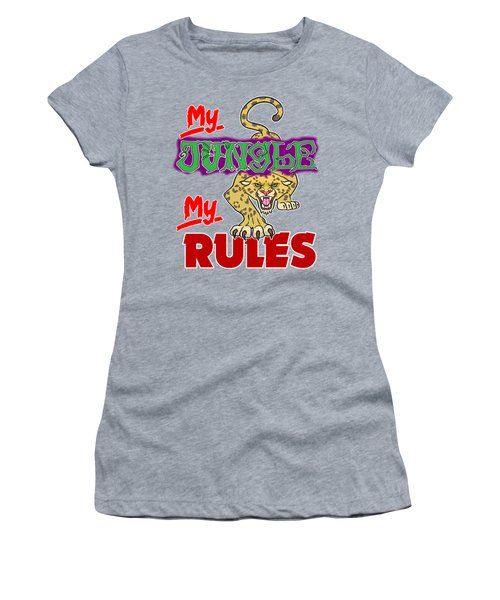 My Jungle My Rules Women's T-Shirt