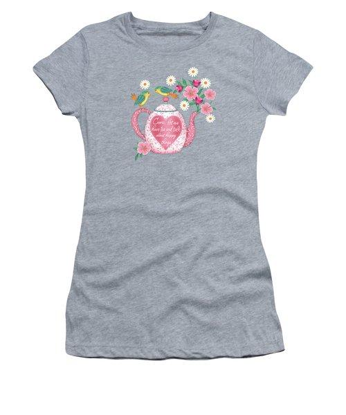 Come Let Us Have Tea Women's T-Shirt