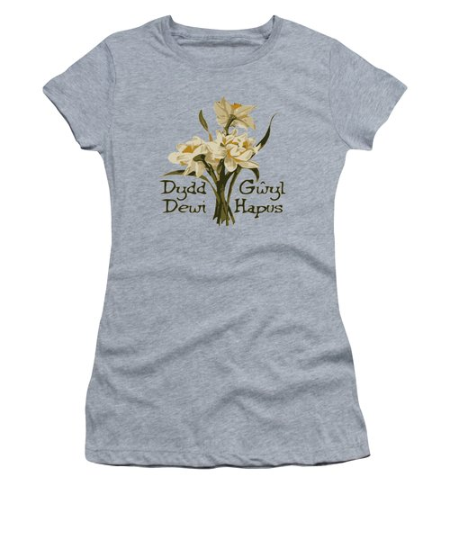 Dydd Gwyl Dewi Hapus Or Happy St Davids Day  Women's T-Shirt