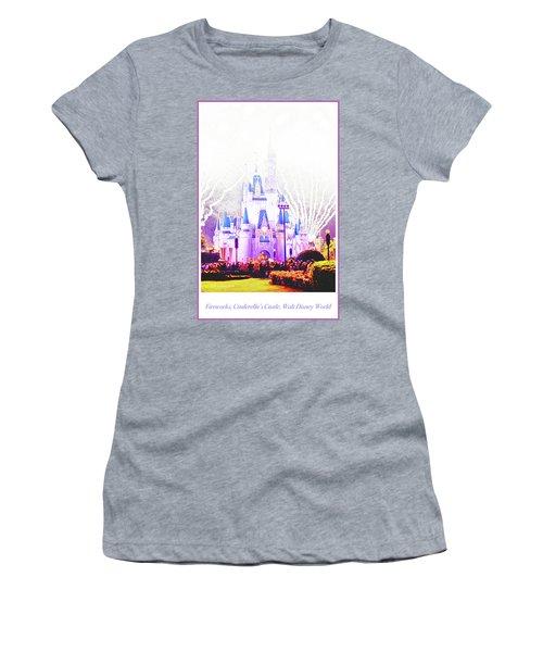 Fireworks, Cinderella's Castle, Magic Kingdom, Walt Disney World Women's T-Shirt