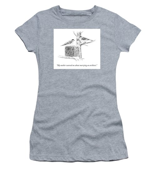 My Mother Warned Me Women's T-Shirt