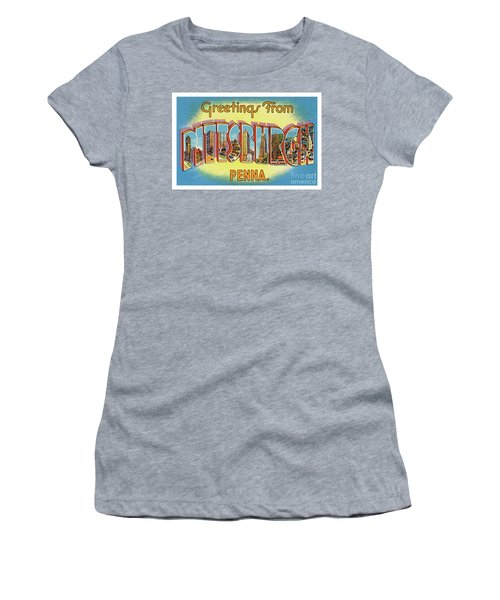 Pittsburgh Greetings Women's T-Shirt
