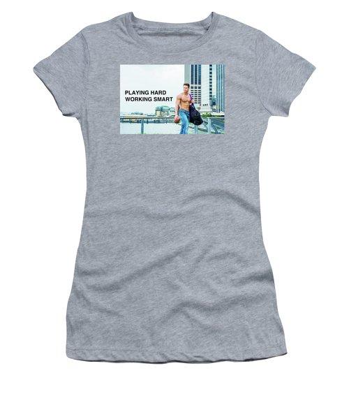 Playing Hard, Working Smart Women's T-Shirt