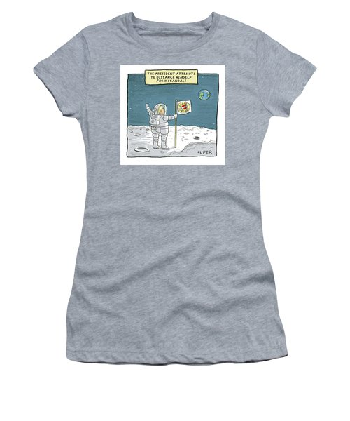 The President Attempts To Distance Himself Women's T-Shirt