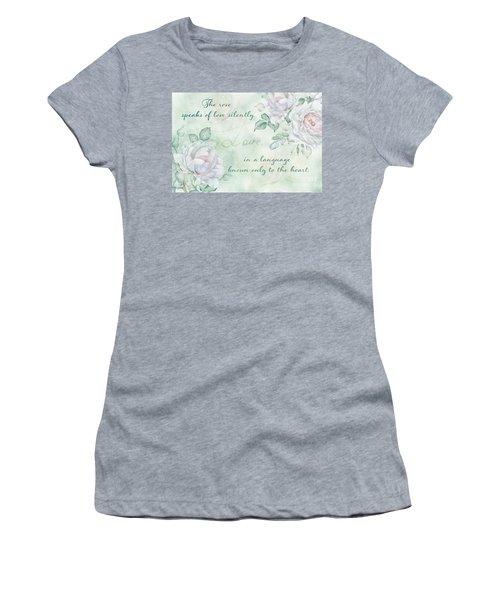 The Rose Speaks Of Love Women's T-Shirt