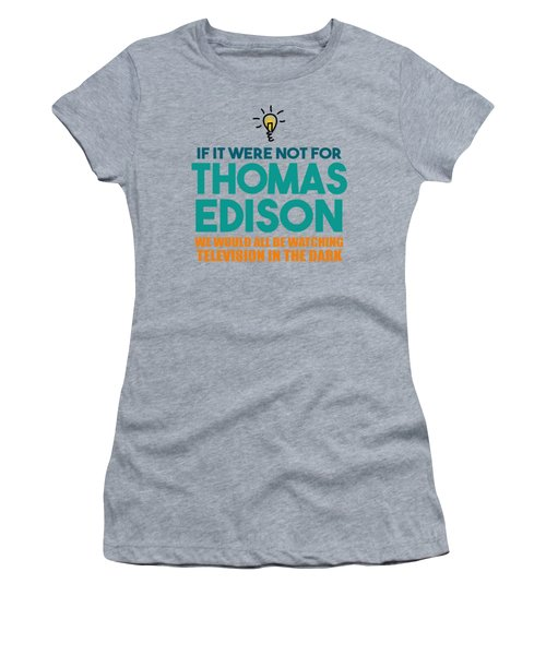 Thomas Edison Women's T-Shirt
