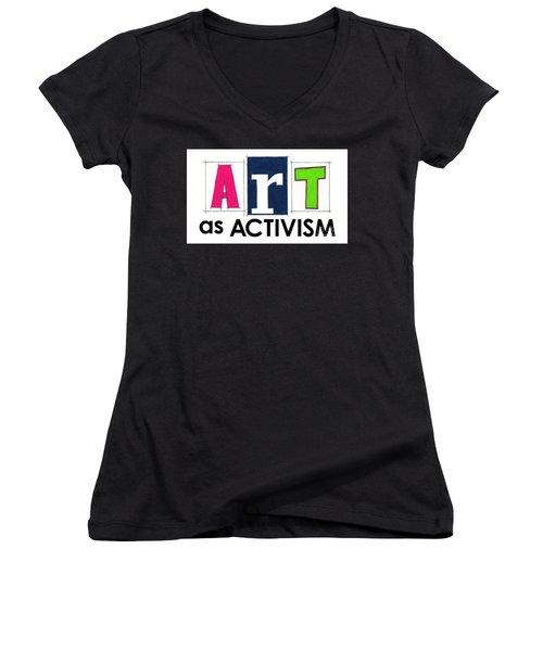 Art As Activism. Women's V-Neck T-Shirt