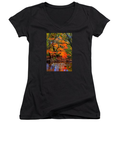 Beside Still Waters Psalm 23.1-3 - From Fire In The Creek B1 - Owens Creek Frederick County Md Women's V-Neck T-Shirt