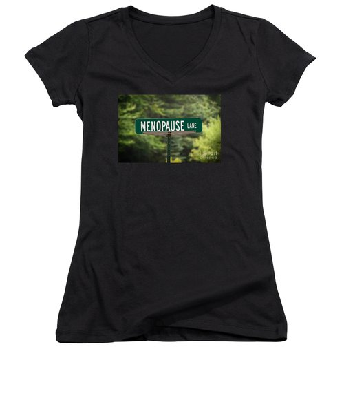 Women's V-Neck T-Shirt (Junior Cut) featuring the photograph Menopause Lane Sign by Sue Smith