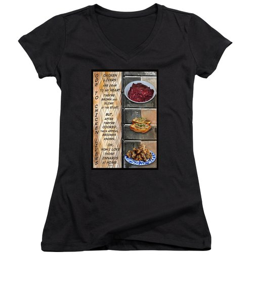 Ode To Chicken Livers Women's V-Neck T-Shirt (Junior Cut) by Paula Ayers
