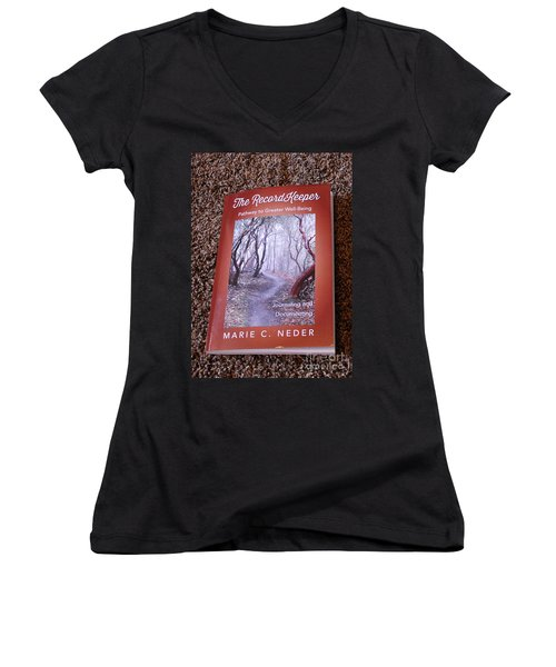Women's V-Neck T-Shirt featuring the photograph The Recordkeeper by Marie Neder